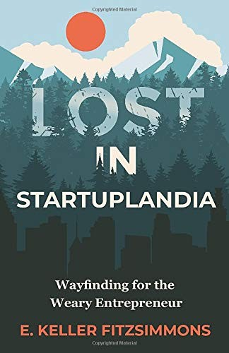 Lost in Startuplandia